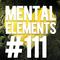 Mental Elements #111