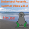 Stalkerseal Presents.. Summer Vibes Vol. 2