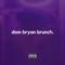 dom bryan brunch promo mix - Follow @DJDOMBRYAN