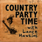 Country Party Time - Show #12