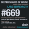 Deeper Shades Of House #669 w/ exclusive guest mix by LADY FINGERS