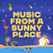 Music From A Sunny Place - Monday 23rd November 2020