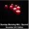 Sunday Morning Mix (Sacred Music) - November 2017 edition