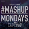 @DJOneF #MondayMashup DJ OneF Remixes