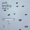 Soft Landing Radio 14 November 2017 - DDR
