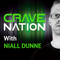 Cravenation w Niall Dunne ep 9 on Wired99.9fm/www.wiredfm.ie