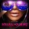 Soulful House Music vol #002