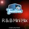 R & B Mini-mix Demo