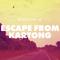 Episode 08: Escape from Kartong