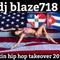 DJ BLAZE718 LATIN HIPHOP TAKEOVER 2016