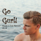 GO GURL! Remixed and Reimagined 002
