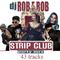 DJ ROB E ROB STRIP CLUB PARTY MIX