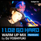 DJ Yoshiyuki - 1102 Go Hard Warm Up Mix