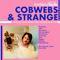 COBWEBS AND STRANGE #200 [2021-03-02]