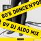 Pop'n'Dance from 80s by DJ Aldo Mix