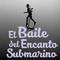 El Baile del Encanto Submarino T01 E04