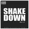 SHAKE DOWN Vol.3