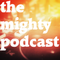 The Mighty Podcast 2015/01