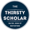 Thirsty Scholar Vibes May 2016