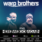 Warp Brothers - Here We Go Again Radio #145