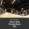 Flex Presents Tim & Bob Productions Mix