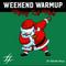 """#WeekendWarmup Vol. 20 - Adante Mayo - """"Merry LIT-MAS"""""""