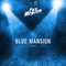 Blue Mansion #01 - Marco PM pres. Pax Meyzen