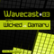 Wicked vs Damaru - Wavecast #03
