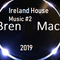 Ireland House Music #2