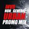 INVR Non_Generic Urban Promo Mix