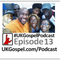 UKGospel Podcast 13 FULL Edition - The #UKGospel Powerlist Episode