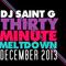 DJSaintGThirtyMinuteMeltdownDecember2013
