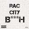 Rac City B***h