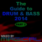 The Guide to Drum & Bass 2014 part 2