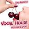 Vocal House Session October 2017