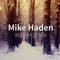 Mike Haden - Warm Up Mix