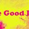 The Good Life Mix