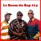 """Le Boom du Bap #14 : """"Each One Teach One"""""""