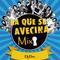 La Que Se Avecina Mix (Dj Dee)