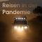 Reisen in der Pandemie. Darf man das? (Teil 2) - 30.04.2021 - Florian Furrer