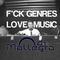 F*CK GENRES, LOVE MUSIC 1 - MALLEGRO