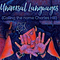 Universal Languages (#290) {Calling the name of Charles H. Hill}