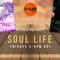 Soul Life (May 17th) 2019