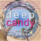 Deep Candy 5 Mixed by Dry and Kokai
