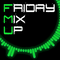 Friday Mix Up (Week 80) DEEP HOUSE