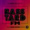 Basstard_FM #007