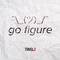 """Go Figure"""