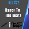 Mix #22 - Dance To The Beat [Flashliner] [Project Insight]