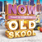 Now Thats What I Call Old Skool (Re-Works Mix)