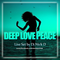 Deep, Love & Peace - Dj Nick D. Session